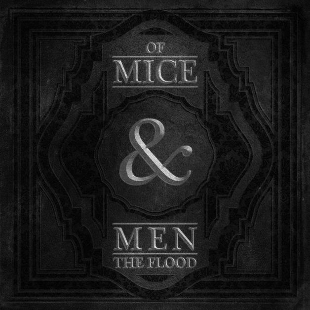 The Flood by Of Mice & Men