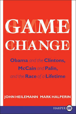 Game Change by John Heilemann image