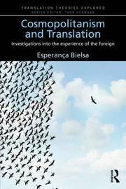 Cosmopolitanism and Translation by Esperanca Bielsa