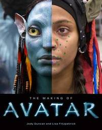 Making of Avatar by Jody Duncan