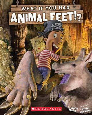 What If You Had Animal Feet? by Sandra Markle image