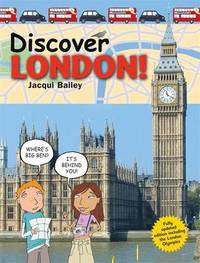 Discover London! by Jacqui Bailey image