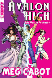 Avalon High Manga: the Merlin Prophecy by Meg Cabot image