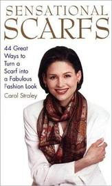 Sensational Scarfs by Carol Straley image