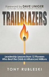 Trailblazers by Tony Rubleski