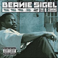 The B. Coming [Explicit Lyrics] by Beanie Sigel image