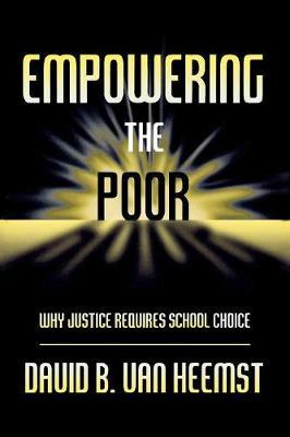 Empowering the Poor by David Heemst