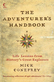 The Adventurer's Handbook: Life Lessons from History's Great Explorers by Mick Conefrey image