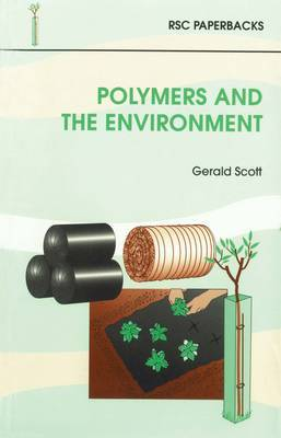 Polymers and the Environment by Gerald Scott image