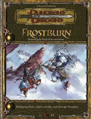 Frostburn: Mastering the Perils of Ice and Snow by Wolfgang Baur image
