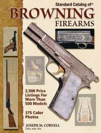 """Standard Catalog of"" Browning Firearms by Joseph Cornell image"