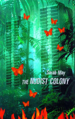 The Nudist Colony by Sarah May