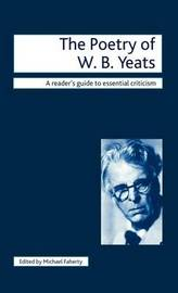The Poetry of W.B. Yeats by Michael Faherty image