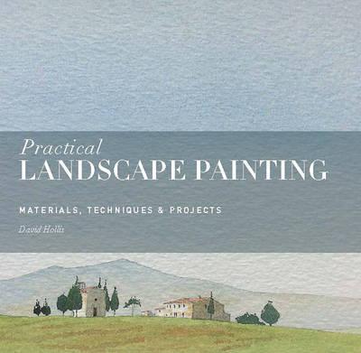 Practical Landscape Painting by David Hollis