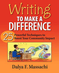 Writing to Make a Difference by Dalya F. Massachi