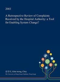 A Retrospective Review of Complaints Received by the Hospital Authority by Khai-Meng Choy image