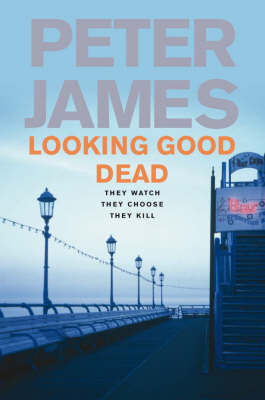 Looking Good Dead by Peter James image