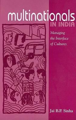 Multinationals in India by Jai B.P. Sinha image