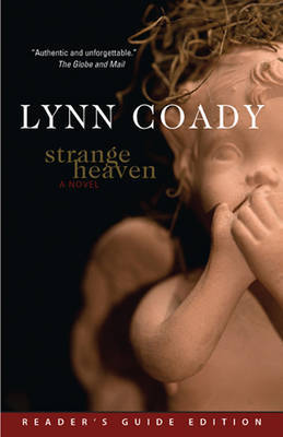 Strange Heaven, Reader's Guide Edition by Lynn Coady image