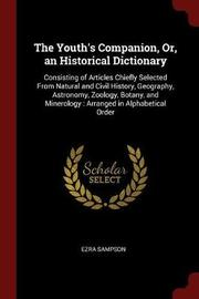 The Youth's Companion, Or, an Historical Dictionary by Ezra Sampson image