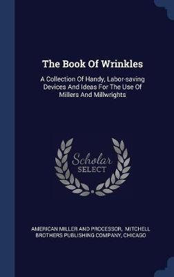The Book of Wrinkles by Chicago