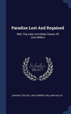 Paradise Lost and Regained by John Milton image