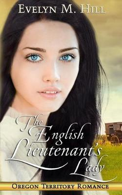 The English Lieutenant's Lady by Evelyn M Hill image