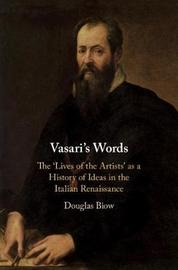 Vasari's Words by Douglas Biow image