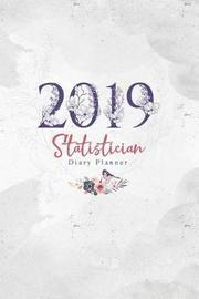 2019 Statistician Diary Planner by Elizabeth Riley