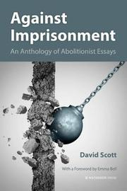 Against Imprisonment by David Scott