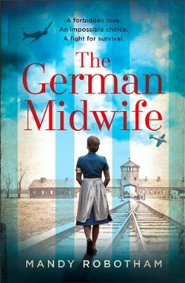 The German Midwife by Mandy Robotham image