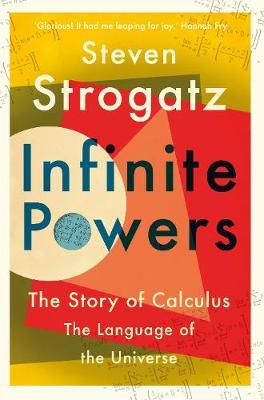 Infinite Powers by Steven Strogatz