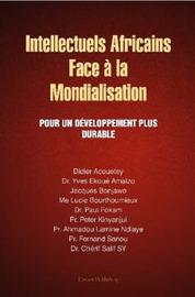 Intellectuels Africains Face a La Mondialisation by Jacques Bonjawo image