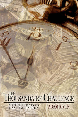 The Thousandaire Challenge by Adam Rivon image