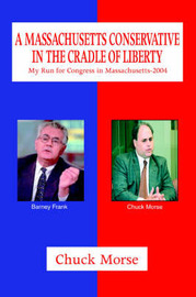 A Massachusetts Conservative in the Cradle of Liberty by Chuck Morse image