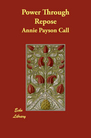 Power Through Repose by Annie Payson Call image