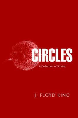 Circles by J. Floyd King