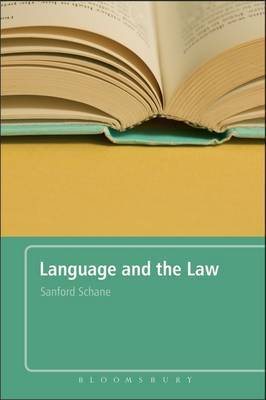 Language and the Law by Sanford A. Schane