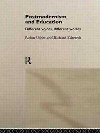 Postmodernism and Education by Robin Usher image