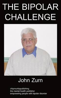 The Bipolar Challenge by John Zurn