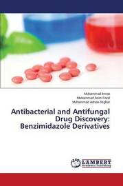 Antibacterial and Antifungal Drug Discovery by Imran Muhammad