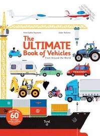 Ultimate Book of Vehicles by A. Baumann