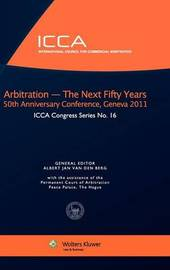 ICCA 50th Anniversary Conference by Van Den Berg