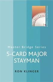 5-Card Major Stayman by Ron Klinger