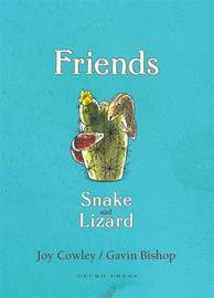 Friends: Snake and Lizard by Gavin Bishop