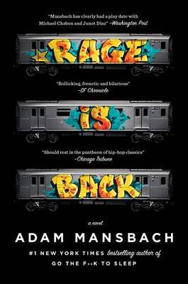 Rage Is Back by Adam Mansbach
