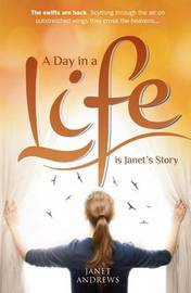 A Day in a Life by Janet Andrews