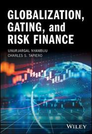 Globalization, Gating, and Risk Finance by Unurjargal Nyambuu