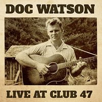 Live At Club 47 by Watson