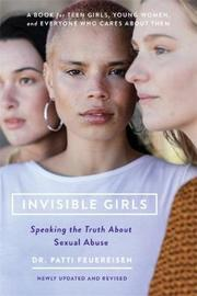 Invisible Girls (Revised) by Caroline Pincus